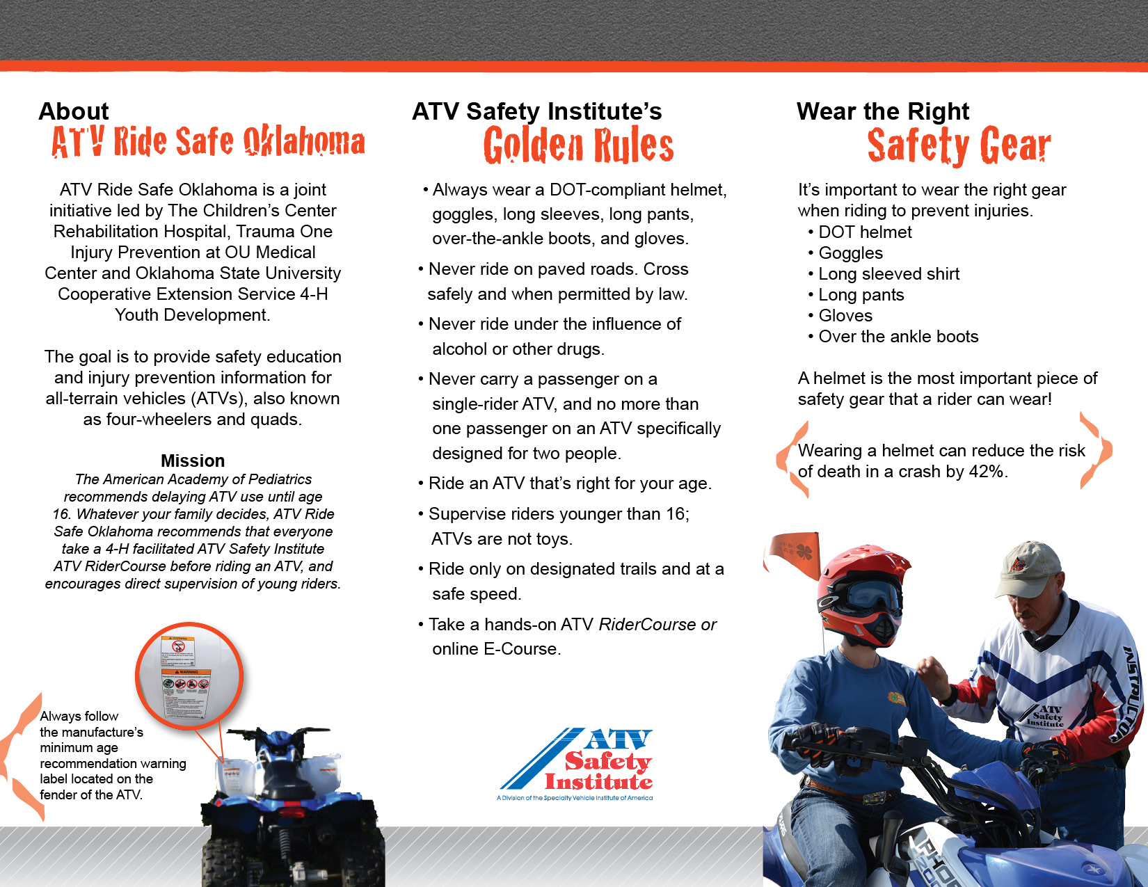 atv saftey Grants the 4-h atv safety program provides grants to state-level 4-h/extension groups and their community partners to create or enhance local or state atv safety.