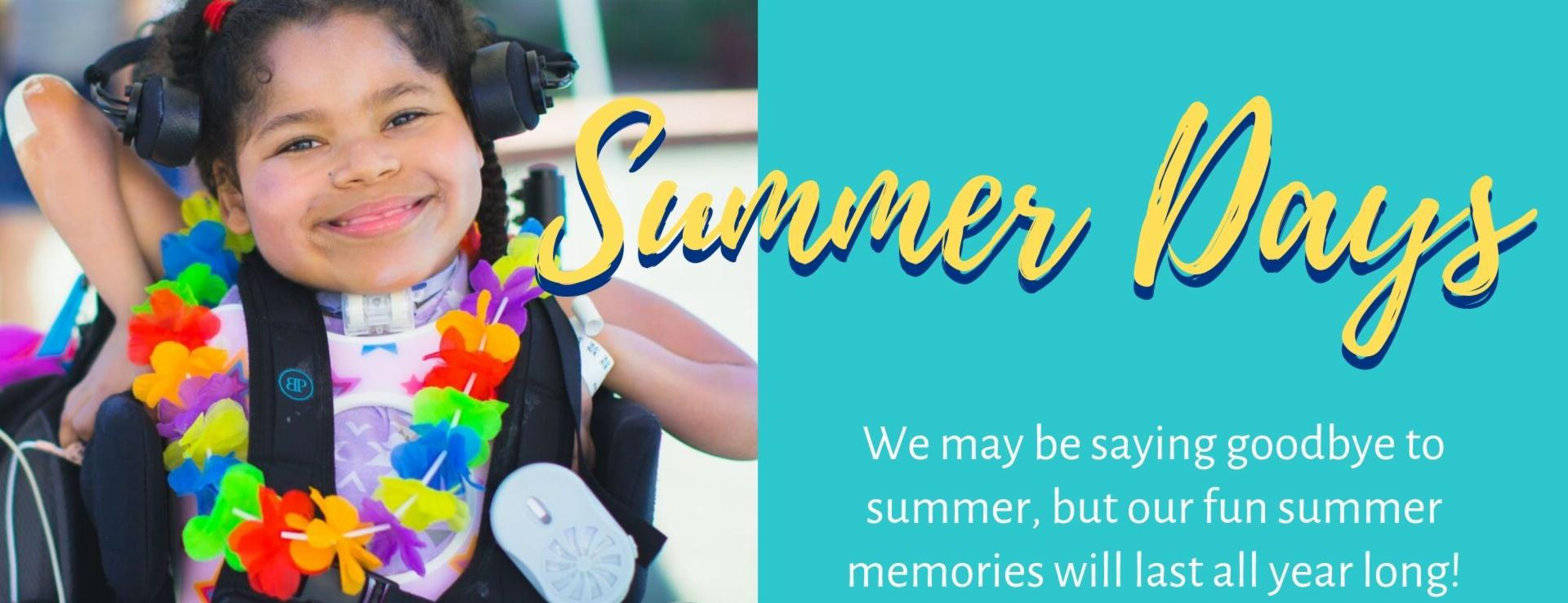Summer May End but the Memories Will Last All Year Long