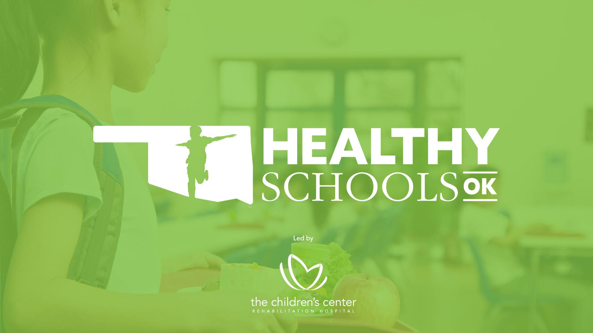 Healthy Schools Oklahoma Joins The Children's Center Rehabilitation Hospital